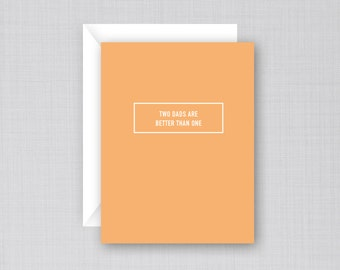 Two Dads Card | Father's Day Card | Gay Father's Day Card | Gay Dad's Card
