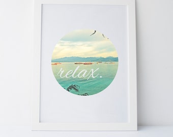 Printable Art Relax Quote Print Inspirational Quote Print Motivational Quote Wall Print Beach Wall Art Ocean Print Sea Wall Print Home Decor