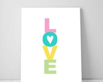 Printable Love Print, Baby Nursery Decor Ideas, Girl Wall Art, Gift Daughter, Mum, Girlfriend,