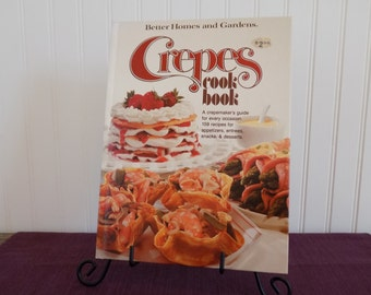 Crepes Cookbook, Better Homes and Gardens, Vintage Cookbook, 1976