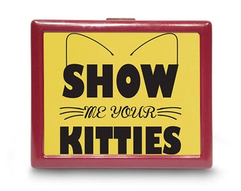 Show Me Your Kitties Cigarette Case Red Metal Cigarette or ID or Business Card Case Wallet Rebel Cat Cats Funny