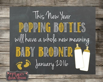 This New Year Popping Bottles Will Have A Whole New Meaning - Personalized Printable Pregnancy Announcement / Photo Prop / Social Media JPEG