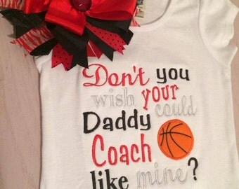 Dont you wish your daddy could coach like mine? Basketball Onsie