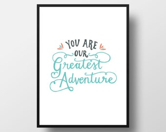 Greatest Adventure Hand Lettered Print (11x14 digitally printed)