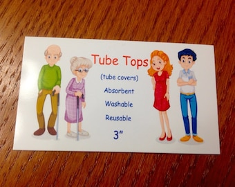 Tube Tops for adult medical needs.