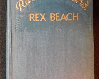 Rainbow's End by Rex Beach, 1916