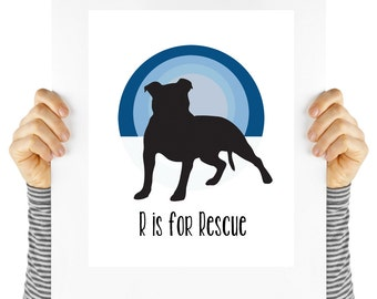 R is for Rescue, shelter dog, pit bulls, rescue dogs, pitties, digital download, typography, instant art, animal lover, dog lover, dog art