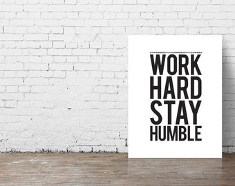 """Typography Poster """"Work Hard Stay Humble"""" Motivational Inspirational Happy Print Wall Home Decor Wall Art"""