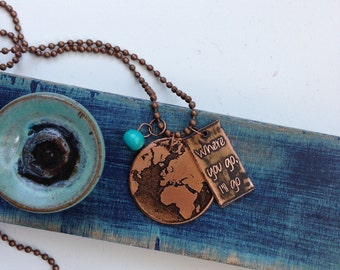 Copper Etched Globe/Where you go I'll go Necklace