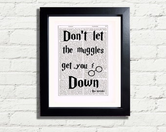 Harry Potter Ron Weasley dont let the Muggles Quote Art Print INSTANT DIGITAL DOWNLOAD Printable A4 Pdf  fun Artwork Wall Hanging Ideal Gift