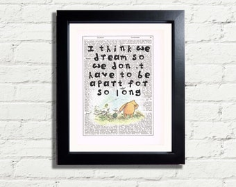 Winnie The Pooh Bear Inspirational Quote I think we dream so we dont have to be apart for so long INSTANT DIGITAL DOWNLOAD A4 Printable Pdf