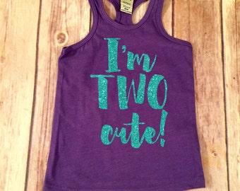 I'm TWO Cute Shirt Second Birthday Racerback, Birthday Shirt Baby Girl 2nd Birthday Shirt Girl Second Birthday Shirt 2nd Birthday Outfit