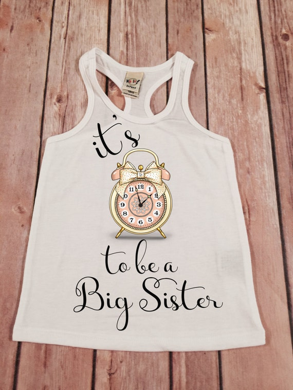 Big sister shirt its time to be a big sis shirt personalized for Big sister birth announcement shirts
