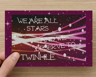 We Are All Stars And We Deserve To Twinkle~Marilyn Monroe quote, Positivity Greeting Card, encourage, self-esteem quote, girl power, dreams