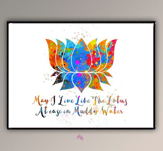 Lotus FlowerLotus May I Live Like The Lotus At easy in