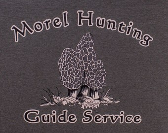 Morel Funny Shirt, Morel Hunting Guide Service T-shirt ( front ).   On Second Thought - Get Lost ( back )