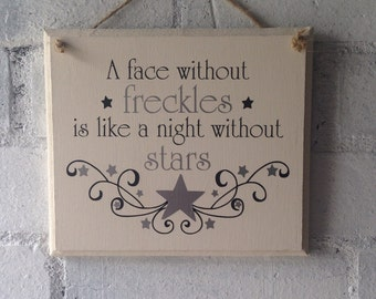 Beautiful freckles quote. wooden sign. Great gift. Gift for a friend, Gift for your child,