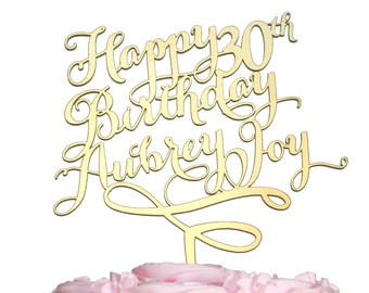 Happy Birthday Year and Name Cake Topper Carolyna Calligraphy Font Style, Gold, Silver, Rustic Wood, Black, or White