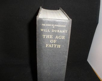 The Story of Civilization IV The Age of Faith Will Durant Simon & Schuster Vintage 1950's Reference History