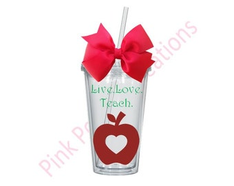Teacher Gift, Live Love Teach, Teacher Tumbler, Teaching