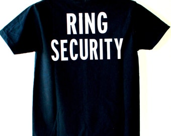 Ring Security Bride Security shirt