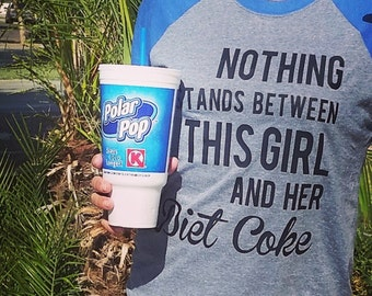 Nothing Stands Between This Girl and Her Diet Coke T-Shirt