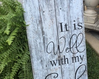 Handmade handpainted distressed wood sign It Is Well With My Soul, bible verse sign, distressed sign, pallet wood