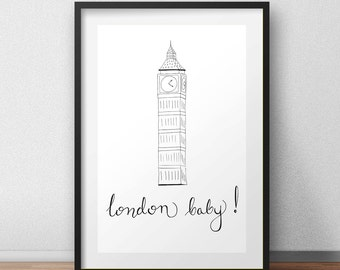London baby! London print, hand drawn, hand lettered wall art, simple print