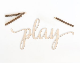Script Play Wood Sign - Wood Sign Art, Playroom Wall Decor, Wood Play Sign, Kid Room Wall Decor, Wooden Typography, Cursive Wood, Go Play