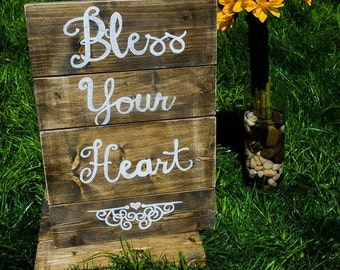 Southern Sayings Wood Sign - Bless Your Heart