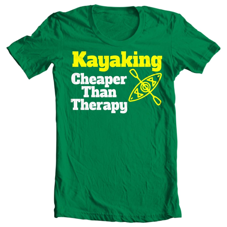 Kayak T-shirt - Kayaking - Cheaper Than Therapy - Paddle Life Kayaking T-shirt