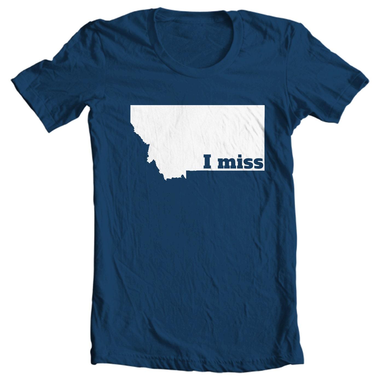 Montana T-shirt - I Miss Montana - My State Montana T-shirt