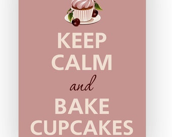 Keep calm and bake a cupcake