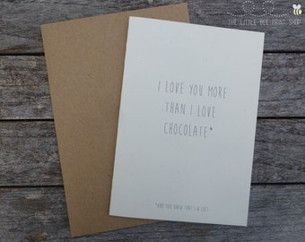 I love you more than chocolate Greetings Card | Valentines Day Card