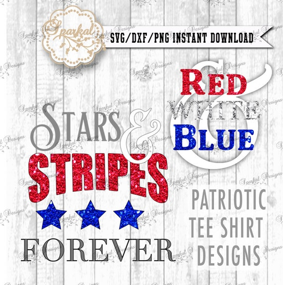 4th Of July SVG Cutting Files Patriotic T-Shirt Cut File