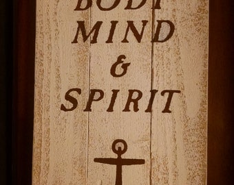 Strong Body Mind & Spirit Sign