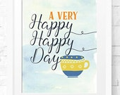 a Very Happy Happy Day - Wall Decor - Instant download - Christian Wall Art - Christian Decor - nursery prints - printable