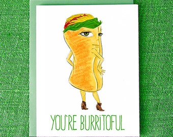 You're Burritoful!