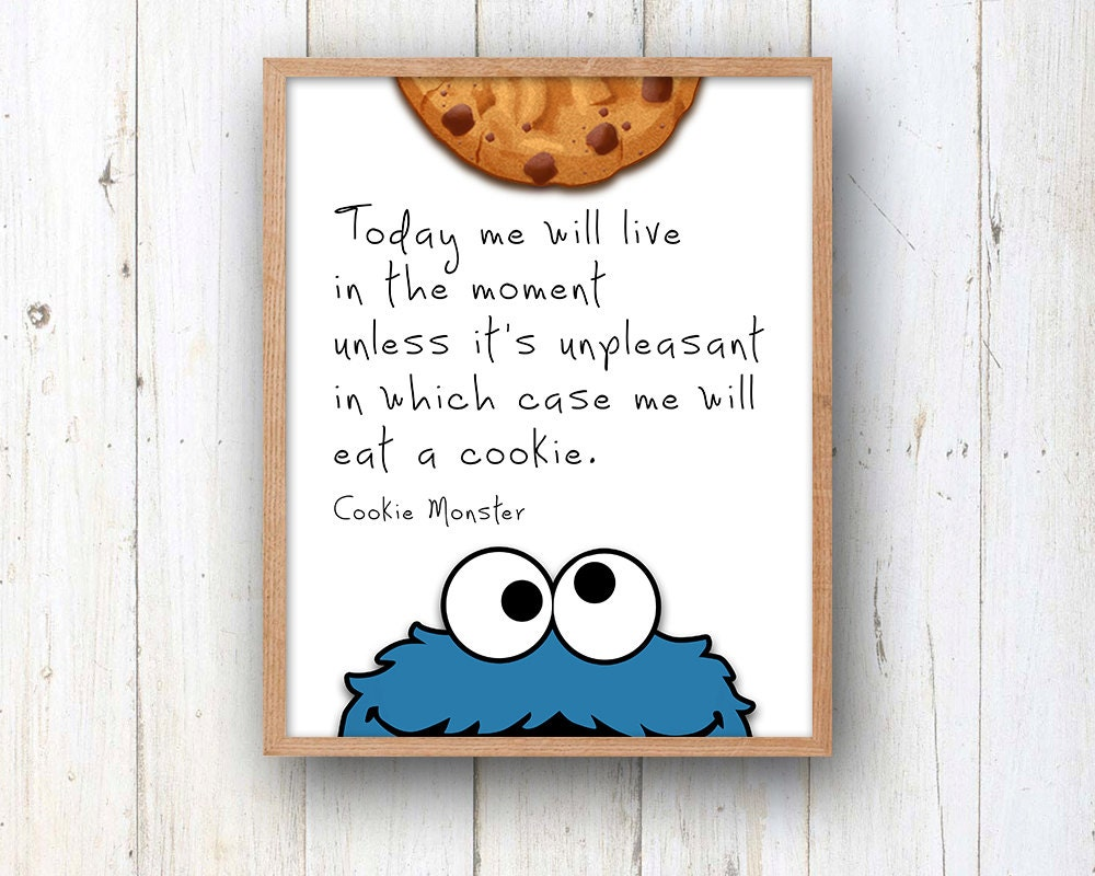 Cookie Monster Quote 5 x 7 or 8 x 10 PHYSICAL Wall Art