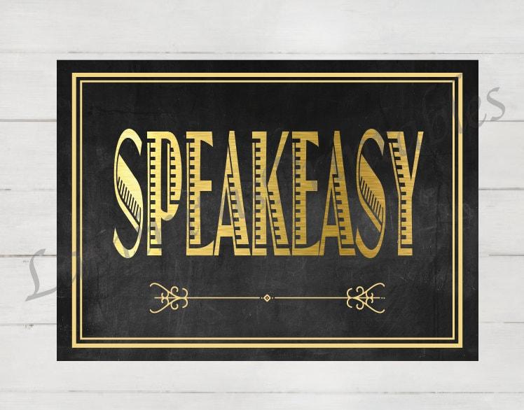 Speakeasy Speakeasy sign Bachelorette Party Prohibition