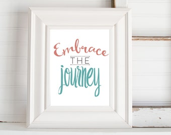 Embrace the Journey Digital Print