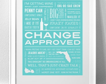 "COUGAR TOWN, ""Change Approved"" Typography Print"