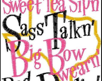 Mud pie makn' sweet tea sipn' Big bow wearn' red dirt darlin' Texas embroidery design appilque 5x7