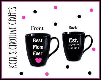 World's Best Mom Coffee Mug / Best Mom Ever / Mother / Mommy / Momma / Personalized Mug / Custom / Mother's Day Mug / Mom Coffee Cup
