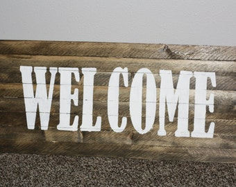 Rustic WELCOME sign, Home Decor