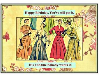 Its' A Shame Birthday Card. Snarky Birthday Card, Funny Birthday Card