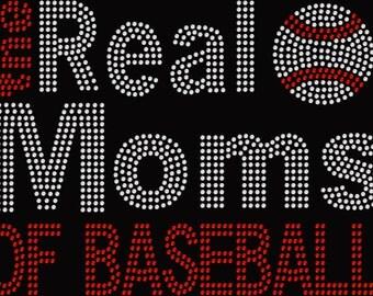 Rhinestone The Real Moms of Baseball Mom Shirt