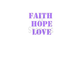 Faith, Hope, Love Stencil