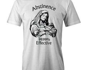 ABSTINENCE 99.99% Effective T-shirt Funny Meme