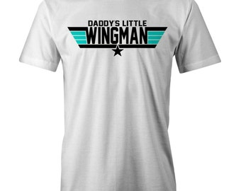 Daddys Little Wingman T-shirt Funny Dad Fathers Top Gun Paro